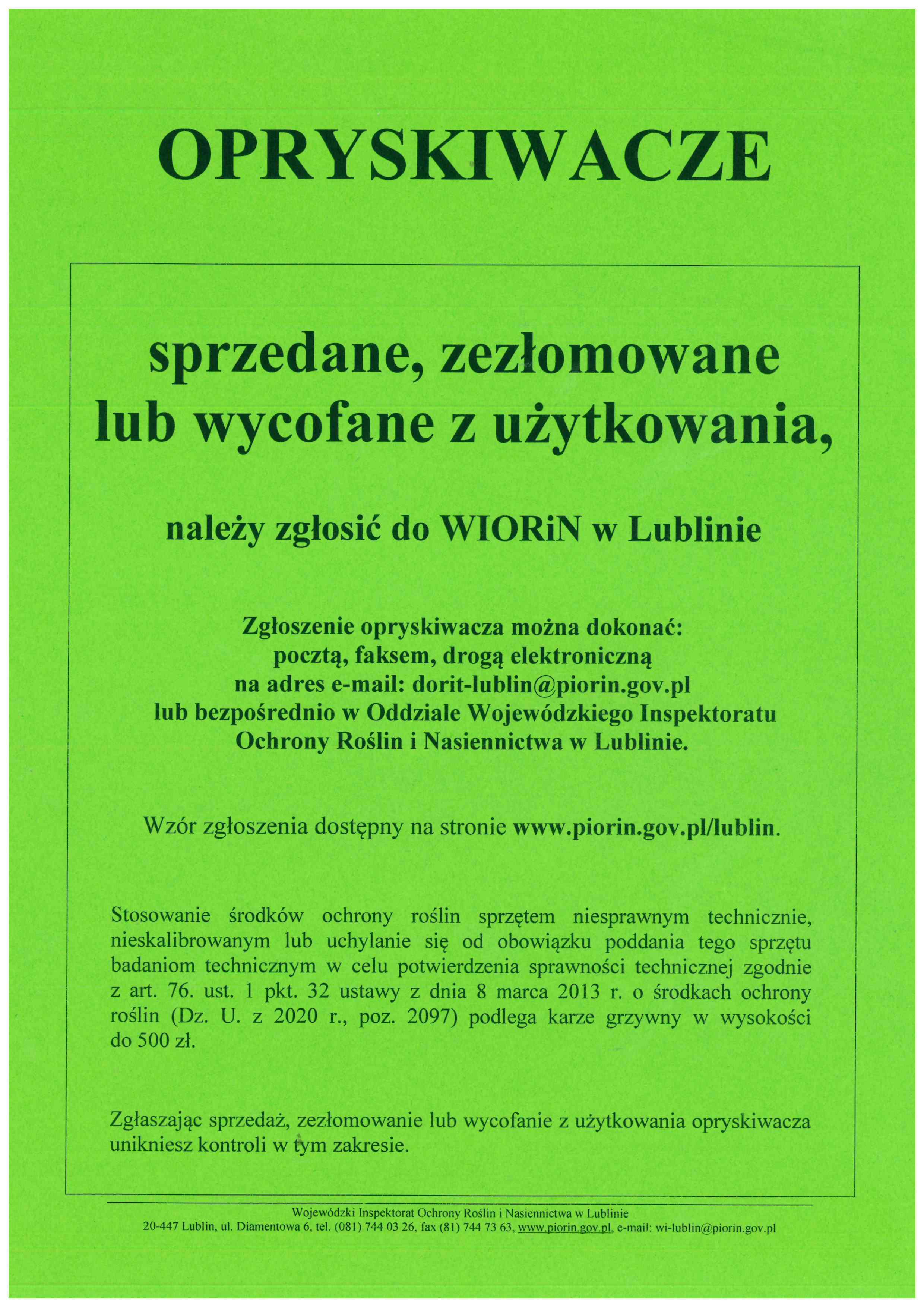 Opryskiwacze sprzedane, zezłomowane lub wycofane z użytkowania należy zgłaszać do WIORiN w Lublinie