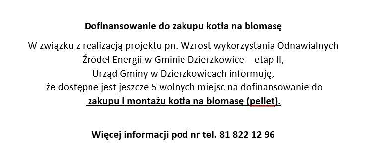 Dodatkowy nabór do kotłów na biomasę.
